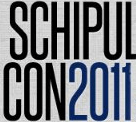 SchipulCon 2011: Coming Soon! Don't Miss Out on the Early Bird Discount