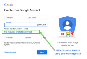 Screen capture of creating a google login account with your exiting email
